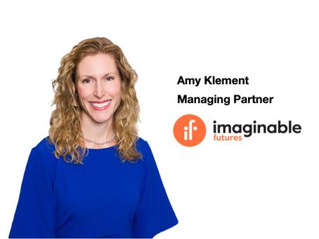 Amy Klement, Managing Partner of Imaginable Futures, a venture of the Omidyar Group