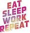 Eat Sleep Work Repeat Logo.png