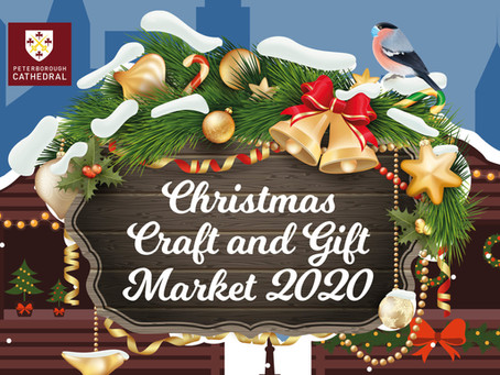NEW DATES FOR PETERBOROUGH CATHEDRAL CHRISTMAS GIFT MARKET