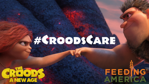 The Croods: A New Age | #CroodsCare Feeding America Partnership