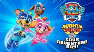Paw Patrol: Mighty Pups Save Adventure Bay Launches Today on Switch, PS4, Xbox One and PC!