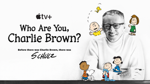 """""""Who Are You, Charlie Brown?"""" Charles M. Schulz, Streaming Now on Apple TV+"""