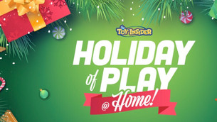 HOLIDAY OF PLAY @HOME HOTTEST TOYS!