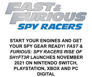 Fast & Furious: Spy Racers Rise of SH1FT3R Coming November 2021 on Switch, PlayStation, Xbox and PC