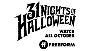 STAY IN AND GET SPOOKY! FREEFORM IS BRINGING BACK '31 NIGHTS OF HALLOWEEN'