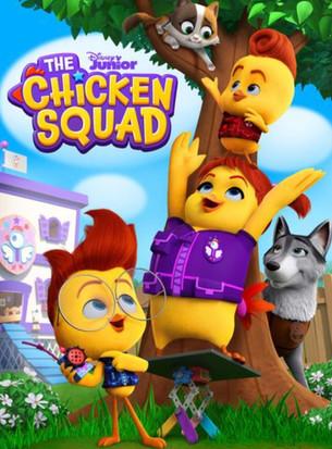 DISNEY JUNIOR'S 'THE CHICKEN SQUAD'!