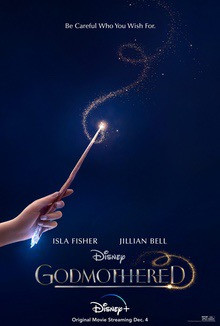 "DISNEY+ MAGICAL HOLIDAY COMEDY ""GODMOTHERED,""  PREMIERING 12/ 4 ON DISNEY!"
