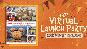 Holiday Magic at the Disney Parks – D23 Virtual Launch Party!