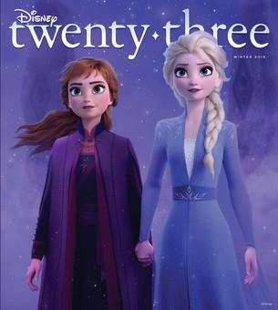 """Winter 2019 issue of """"Disney twenty-three"""" featuring Frozen 2!"""