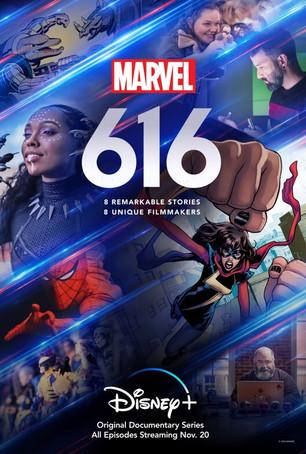"DISNEY+ RELEASES FIRST LOOK TRAILER FOR ""MARVEL'S 616"" ANTHOLOGY DOCUSERIES PREMIERING NOVEMBER 20!"