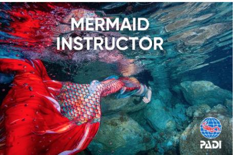 PADI Mermaid Instructor Certification