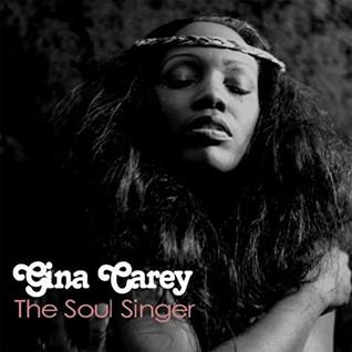 "Gina Carey "" The Soul Singer"""