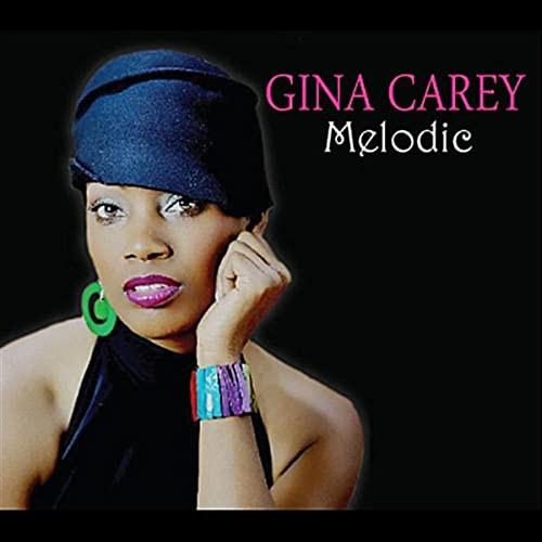 """Gina carey """" Melodic"""""""