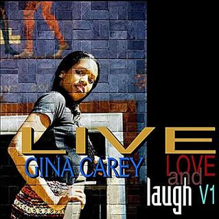 """Gina Carey """" Live Love & Laugh"""" V1"""