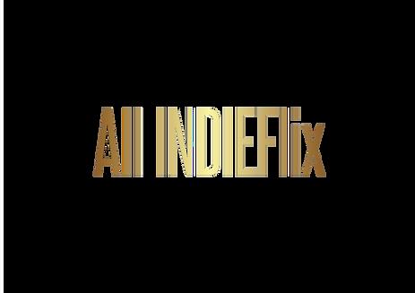 All INDIEFlix