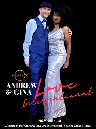 Andrew and Gina Love International