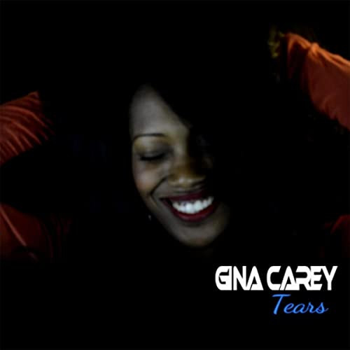"Gina Carey ""Tears"""