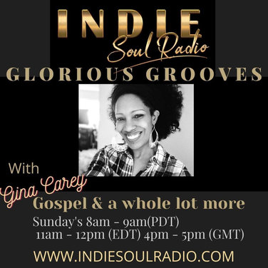 Indie Soul Radio Glorious Grooves Gina C