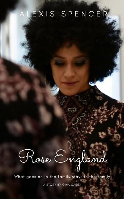 Rose England Gina Carey