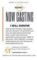NDME TV Casting Call TI Will Survive