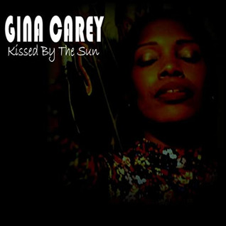 """Gina Carey """"Kissed by The Sun"""""""