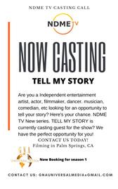 NDME TV Casting Call Tell My Story