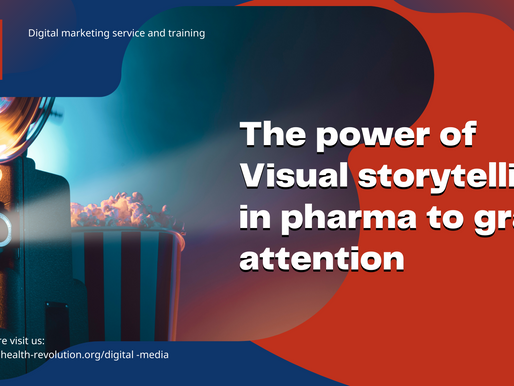 The power of Visual storytelling in pharma to grab attention