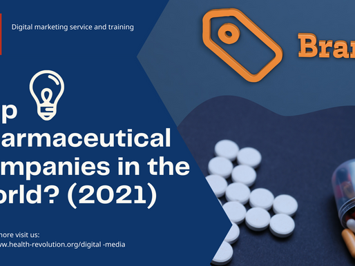 Top pharmaceutical companies in the world? (2021)
