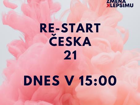 Již dnes RE-Startujeme Česko! Připojte se k nám.