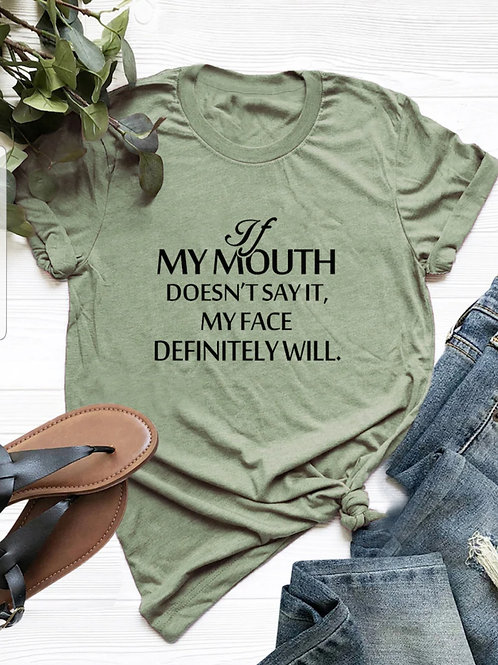 """""""If my mouth"""" Tee"""