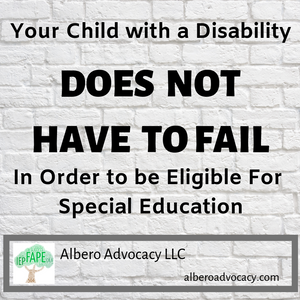 Your Childs Rights Response To >> Your Child With A Disability Does Not Have To Be Failing To Be
