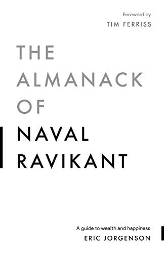The Almanack of Naval Ravikant - The Simon Deen Real Estate Blog