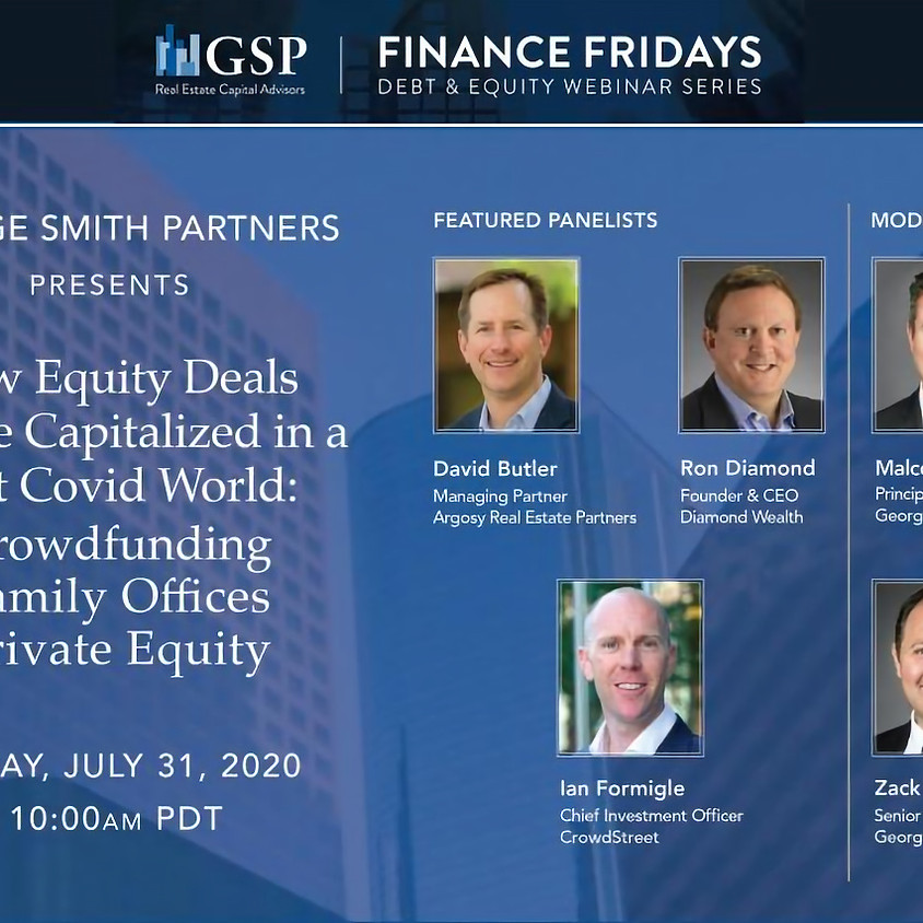 How Equity Deals Will be Capitalized in a Post Covid World: Crowdfunding, Family Offices, Private Equity
