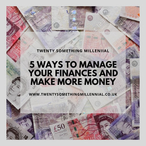 5 Ways To Manage Your Finances and Make More Money