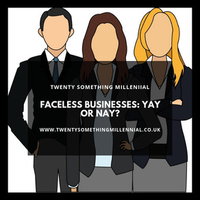 Faceless Businesses: Yay or Nay?