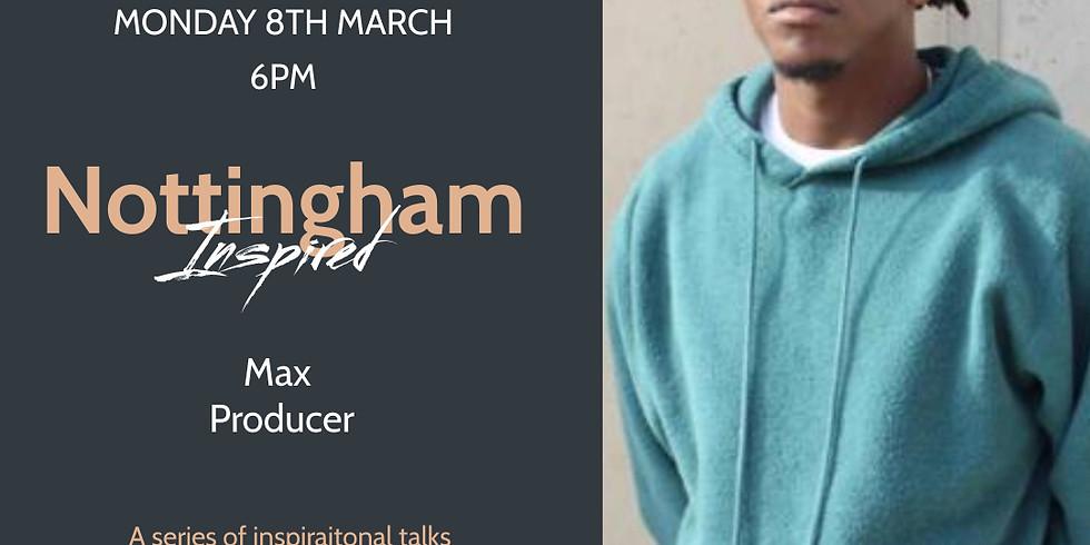 Nottingham Inspired - Max Producer