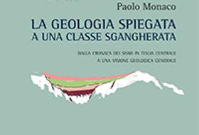 La Geologia Spiegata ad una classe sgangherata Libro Paolo Monaco