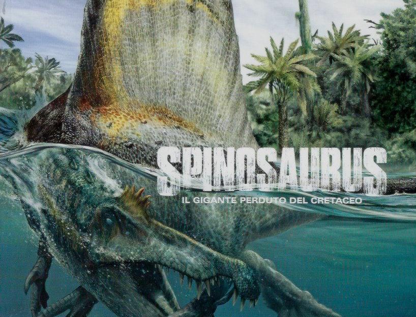 Libro Spinosaurus il gigante perduto del Cretaceo