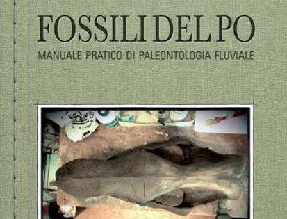 Fossili del Po manuale pratico di paleontologia fluviale