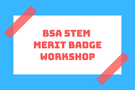 BSA STEM Merit Badge Workshop.png