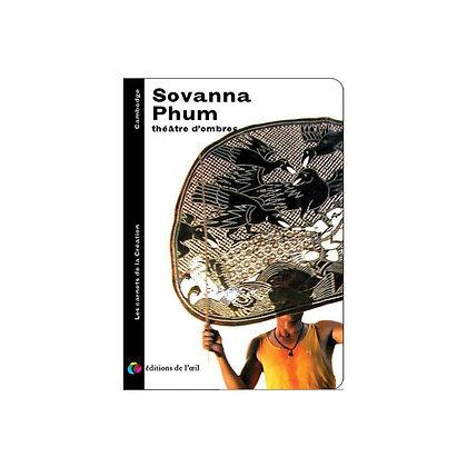 SOVANNA PHUM - carnets de la création