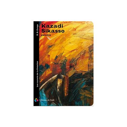 KAZADI SIKASSO - carnets de la création