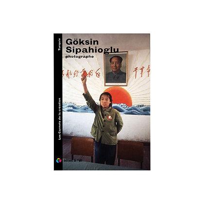 GOKSIN SIPAHIOGLU - carnets de la création