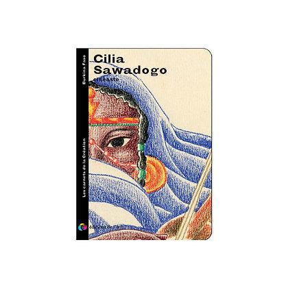 CILIA SAWADOGO - carnets de la création