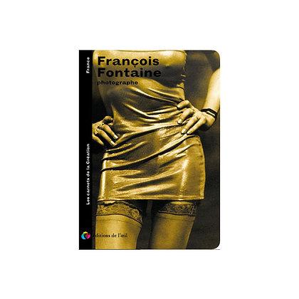 FRANÇOIS FONTAINE - carnets de la création