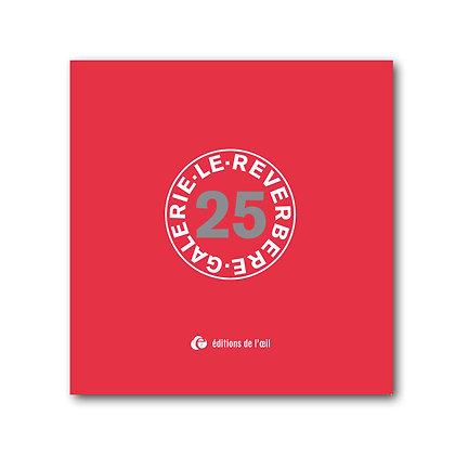 25 - GALERIE LE RÉVERBÈRE