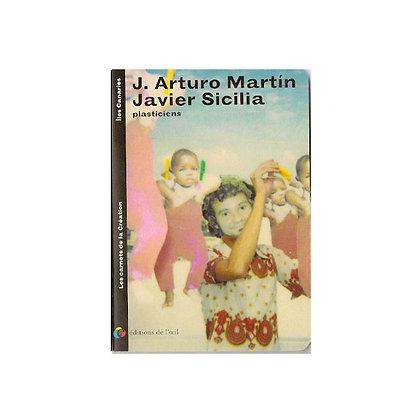 JOSÉ ARTURO MARTIN ET JAVIER SICILIA