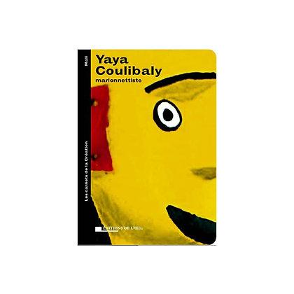 YAYA COULIBALY - carnets de la création