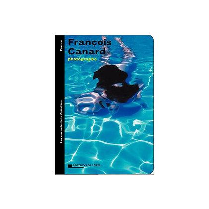 FRANÇOIS CANARD - carnets de la création