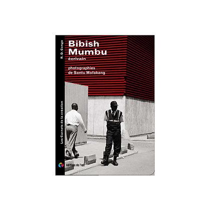 BIBISH MUMBU - carnets de la création